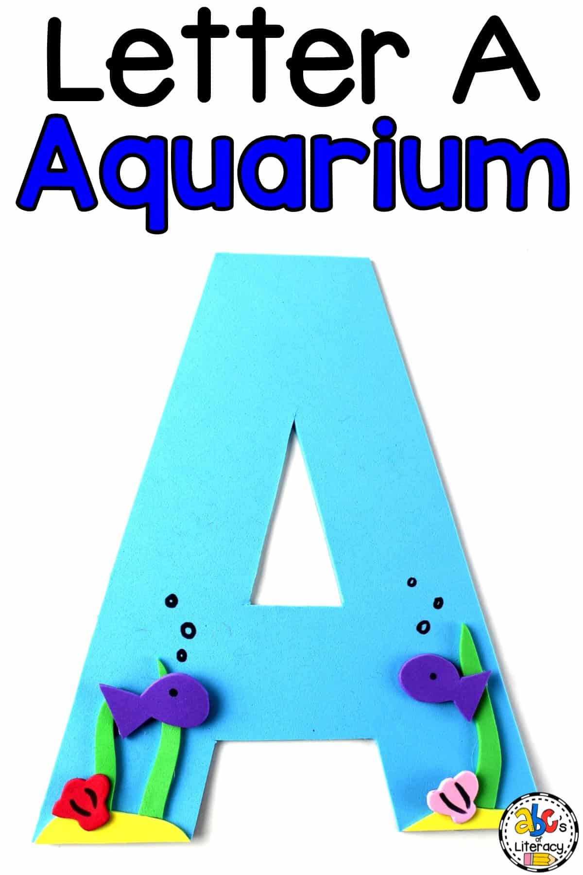 Letter A Craft, Aquarium Craft, Letter of the Week Craft, Letter A Aquarium Craft