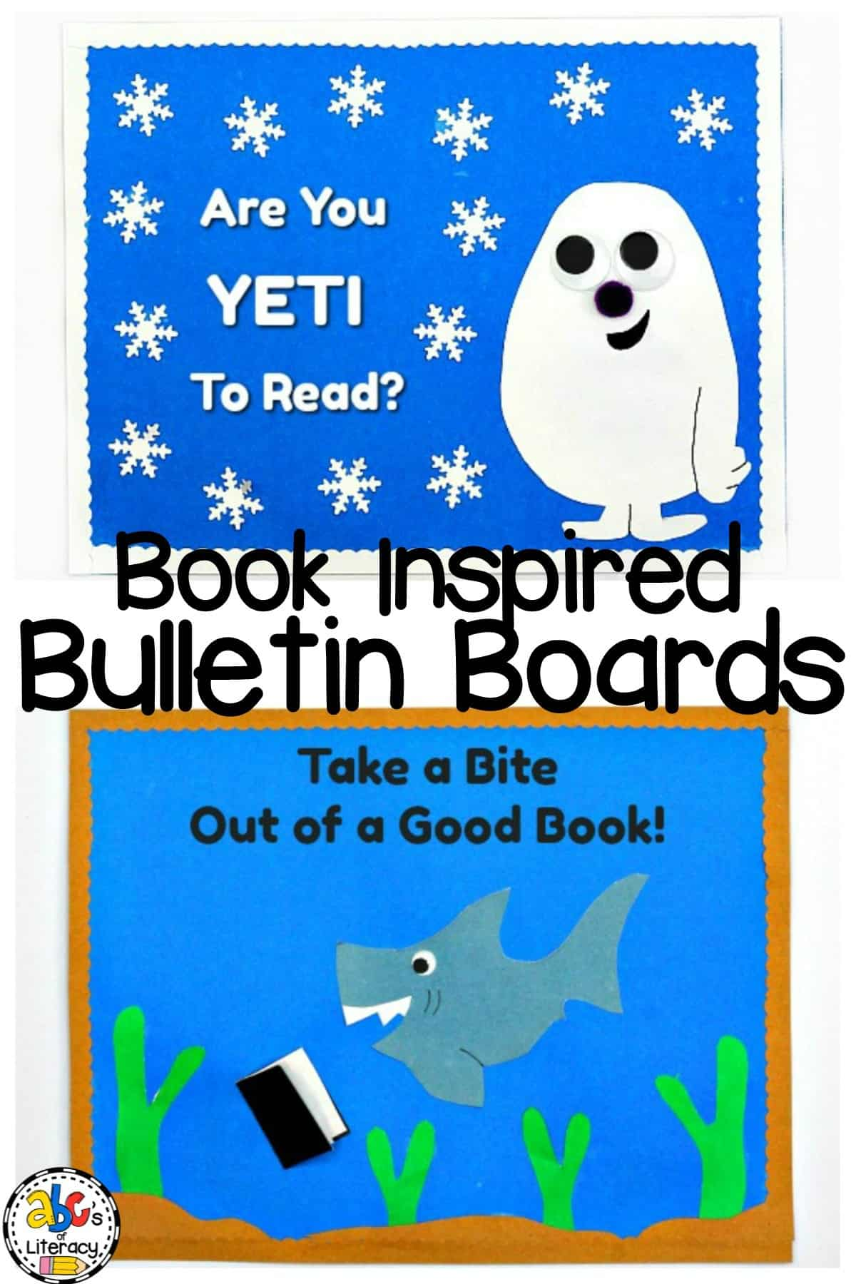 "10 Book Inspired Bulletin Boards Including ""Are You Yeti To Read?"" and ""Take a Bite Out of a Good Book!"""