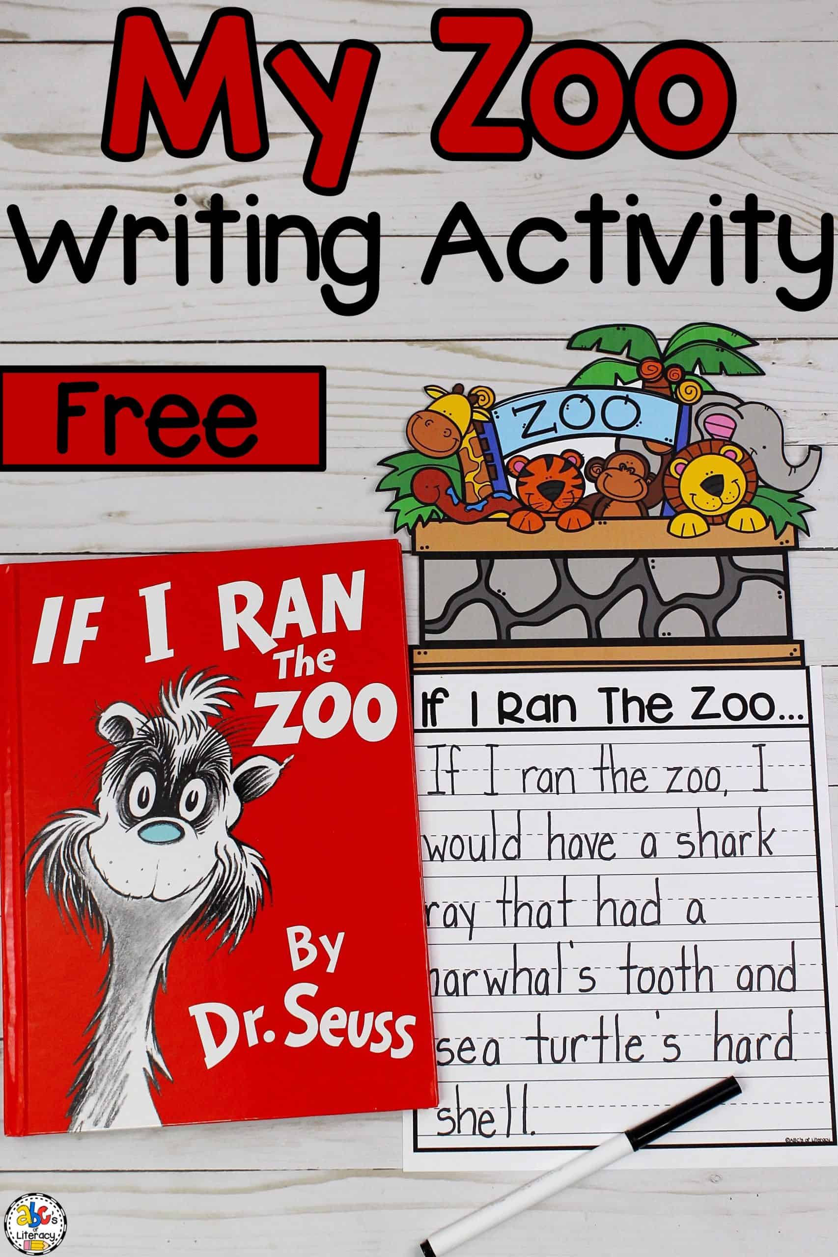If I Ran The Zoo Inspired Writing Activity